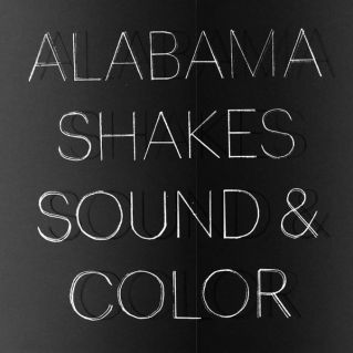 - ALABAMA SHAKES - SOUND & COLOR