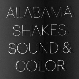 - ALABAMA SHAKES - SOUND & COLOR