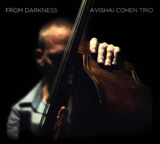 - COHEN, AVISHAI TRIO - FROM DARKNESS