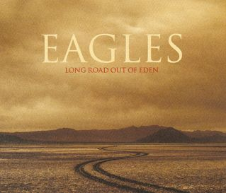 - EAGLES - LONG ROAD OUT OF EDEN