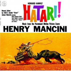 - HENRY MANCINI - Hatari! 180g Vinyl